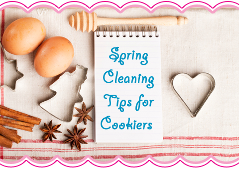 Spring Cleaning Tips for Cookiers