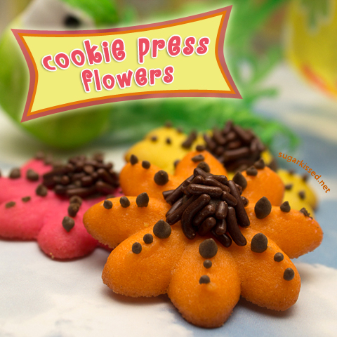 Cookie Press Flower Cookies - sugarkissed.net