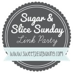 Sugar & Slice Sunday Link Party