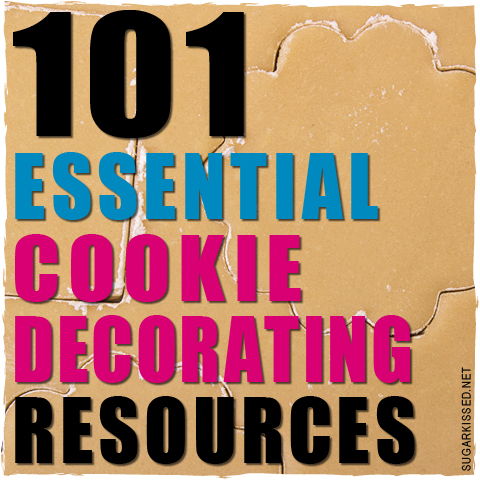 101 essential cookie decorating resources - Cookie Decorating