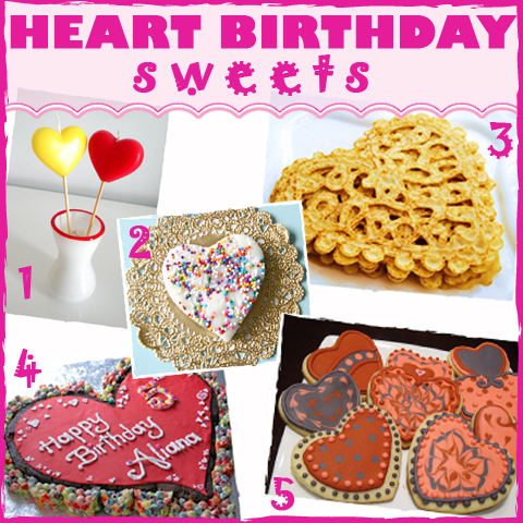 Heart Birthday Sweets Roundup - sugarkissed.net