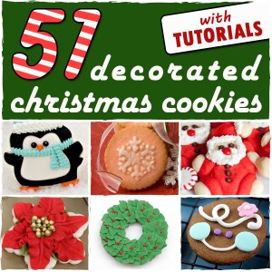 51 Decorated Christmas Cookies - sugarkissed.net