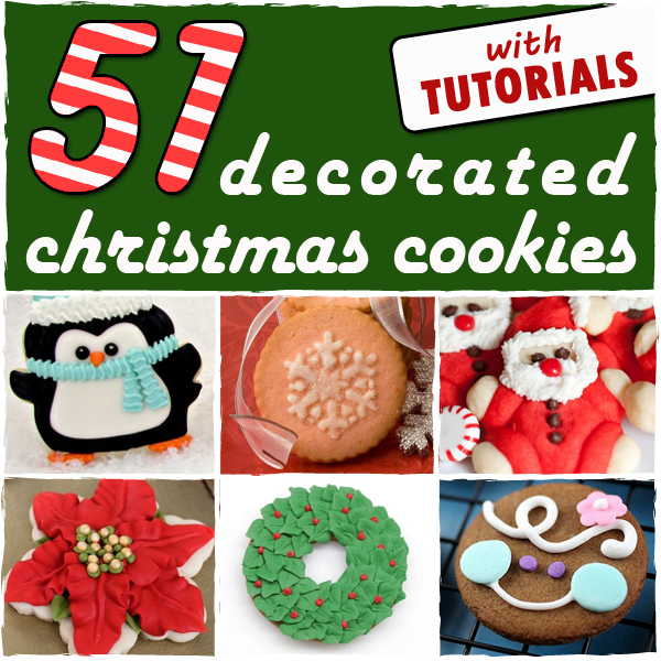 51 decorated christmas cookies with tutorials - Decorated Christmas Sugar Cookies