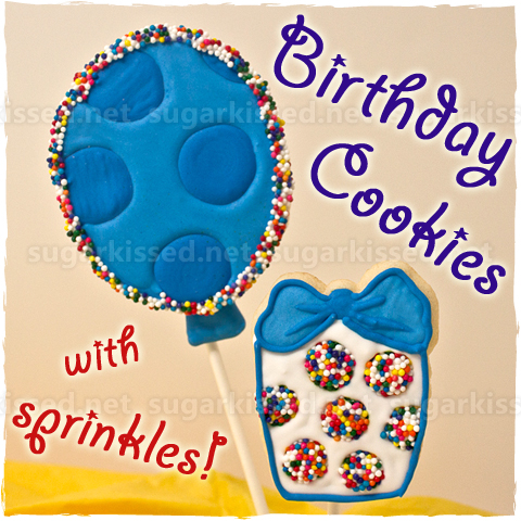 Birthday Cookies - sugarkissed.net