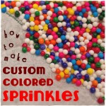 Custom-Colored Sprinkles | sugarkissed.net