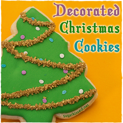 Decorated Christmas Cookies | sugarkissed.net