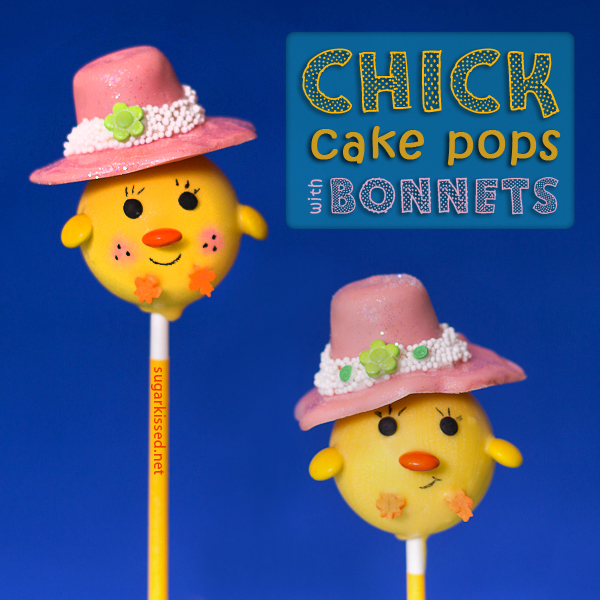 Chick Cake Pops - sugarkissed.net