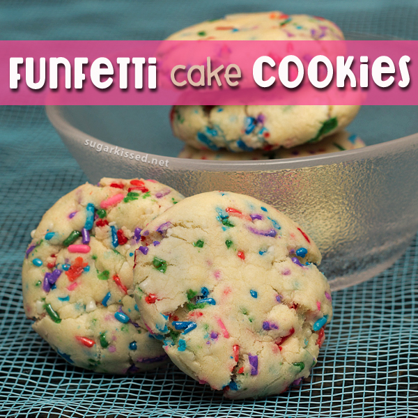 Funfetti Cake Cookies - sugarkissed.net