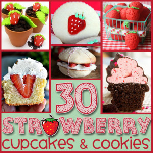 30 Strawberry Cupcakes and Cookies