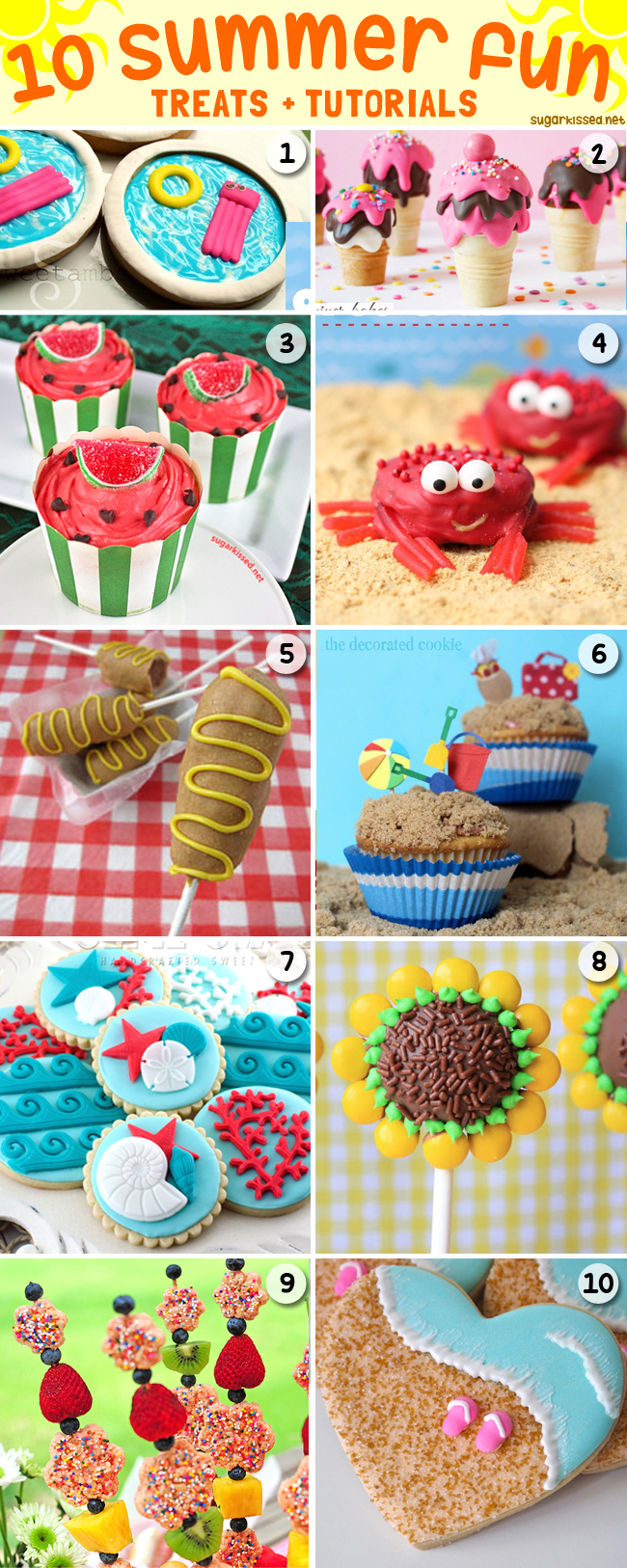 10 Summer Fun Treats with Tutorials at sugarkissed.net