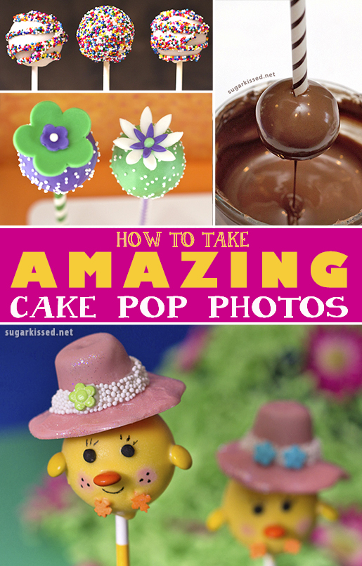 How To Take Amazing Cake Pop Photos