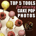 Top 5 Tools for Amazing Cake Pop Photos